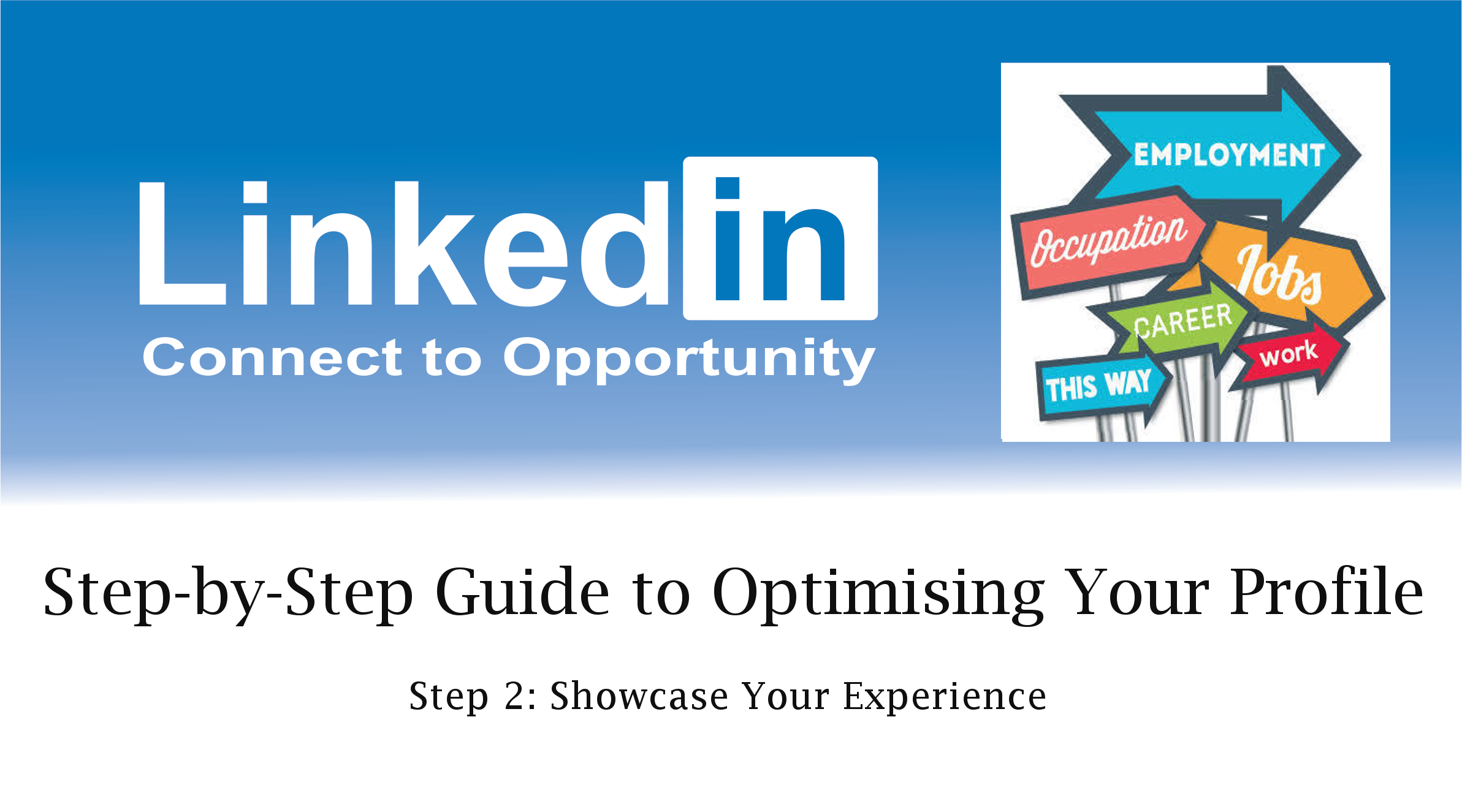 Optimise your LinkedIn Profile - CV Tips and Tricks