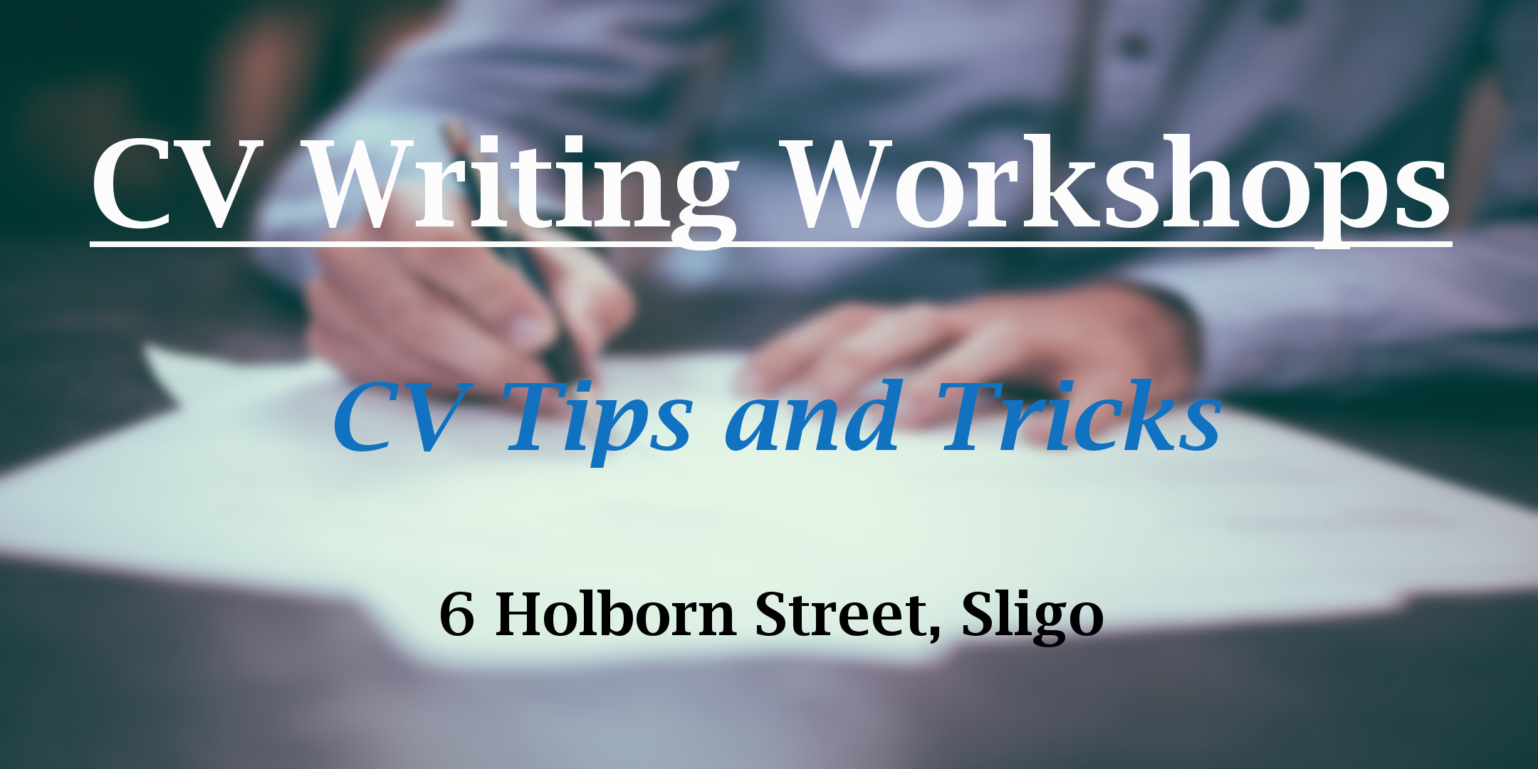 CV Writing Workshop – Learn to Optimise your CV